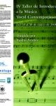 IV Taller de introducción a la Música Vocal Contemporánea. Marzo de 2008