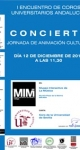 Conciertos en el marco del I Encuentro de Coros Universitarios Andaluces. Jornada de Animación Cultural. Diciembre de 2010