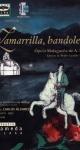 """Estreno de la ópera """"Zamarrilla"""" en el Teatro Alameda. 22 de mayo de 2003"""