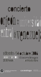 Concierto del Coro de la Universidad Central de Venezuela. 14 de octubre de 2006